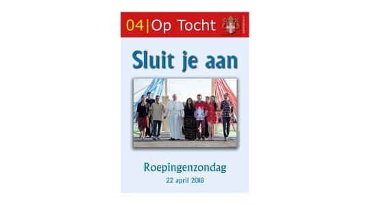 Roepingenzondag centraal in aprilnummer Op Tocht